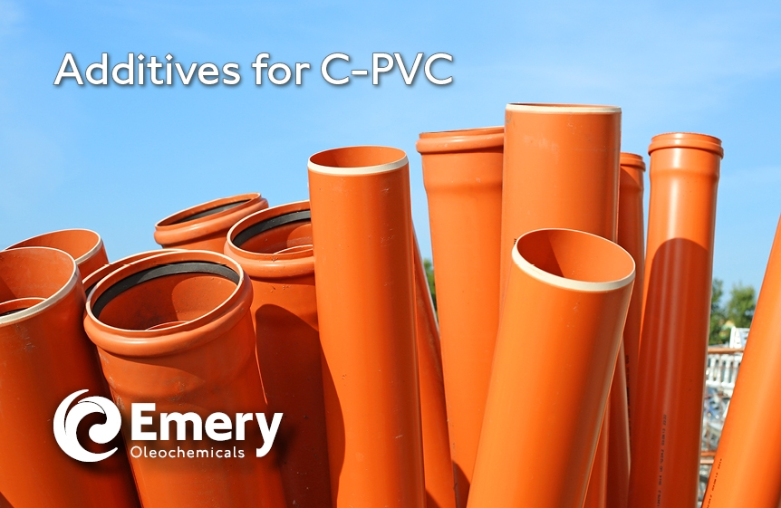 Emery Oleochemicals Introduces New Portfolio of Additives for C-PVC